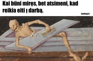 Kai būni miręs