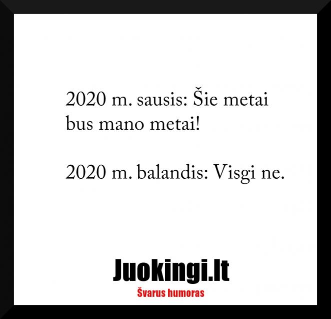 2020 sausis Šie metai bus mano metai