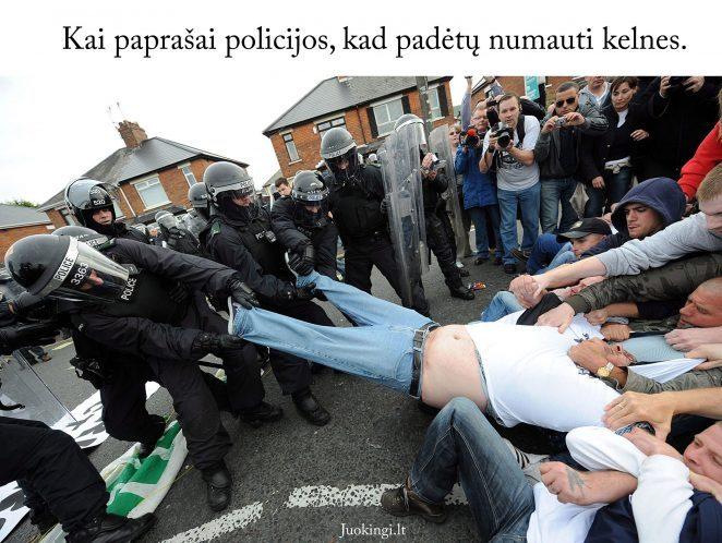 Kai paprašai policijos, kad padėtų numauti kelnes